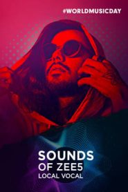 Sounds of ZEE5 – Local Vocal