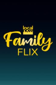 Local Now Family Flix