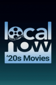Local Now Movies of the 20s