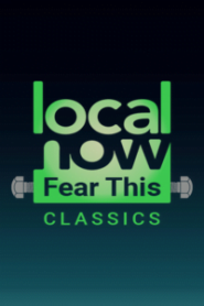 Local Now Fear This ! Classics