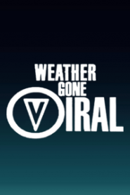 Weather Gone Viral